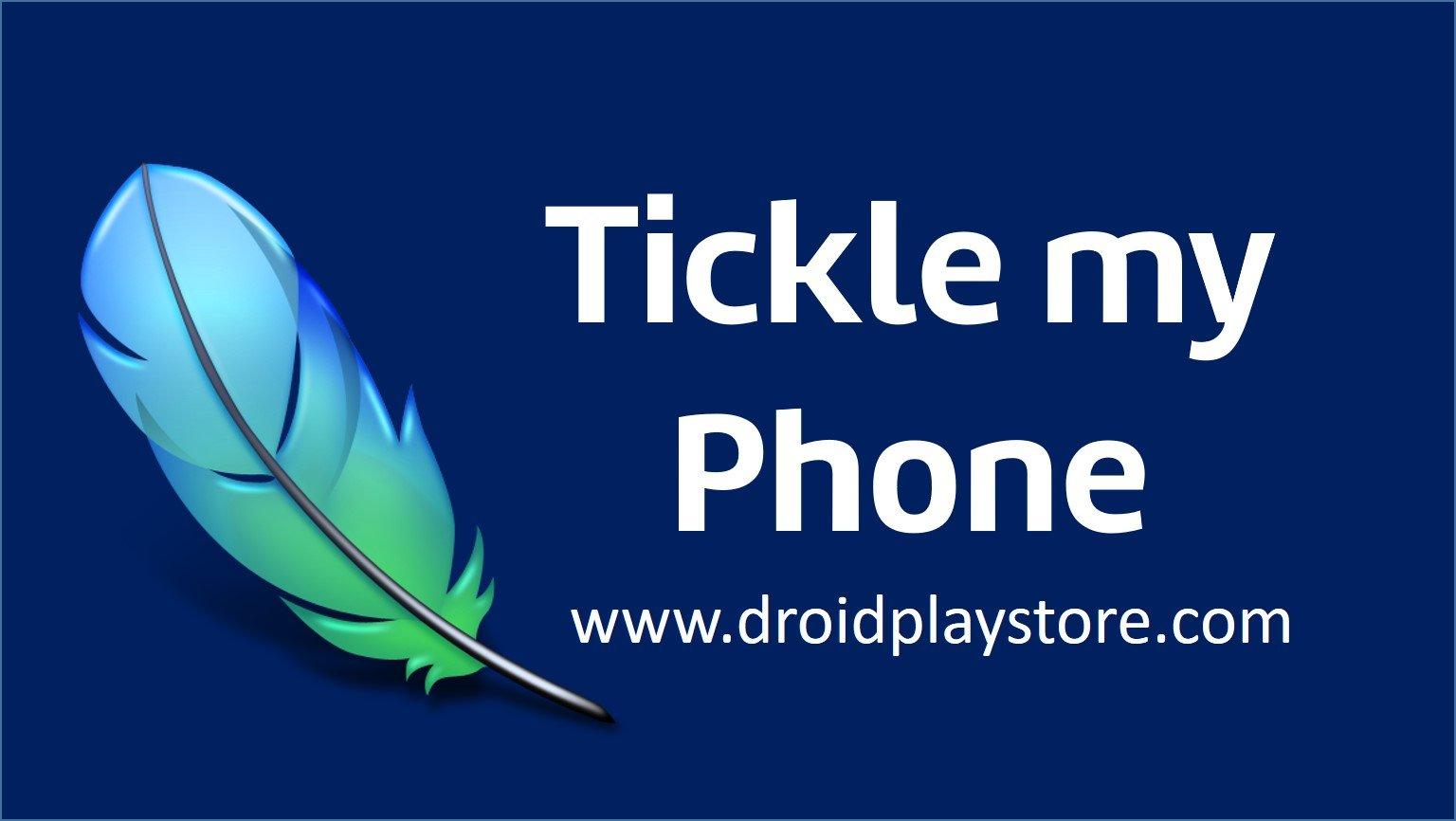 tickle my phone